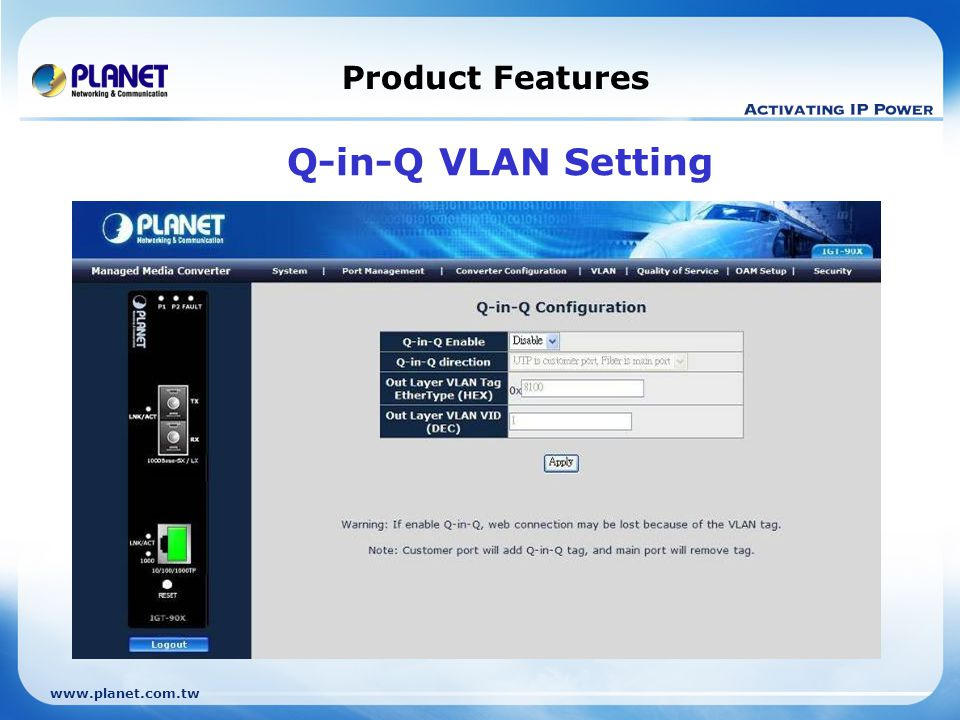 Product Features Q-in-Q VLAN Setting