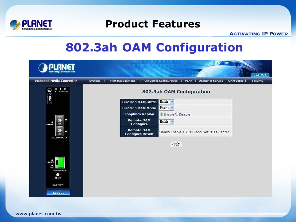 Product Features 802.3ah OAM Configuration