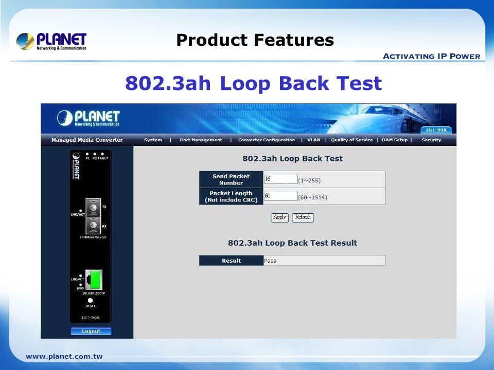 Product Features 802.3ah Loop Back Test