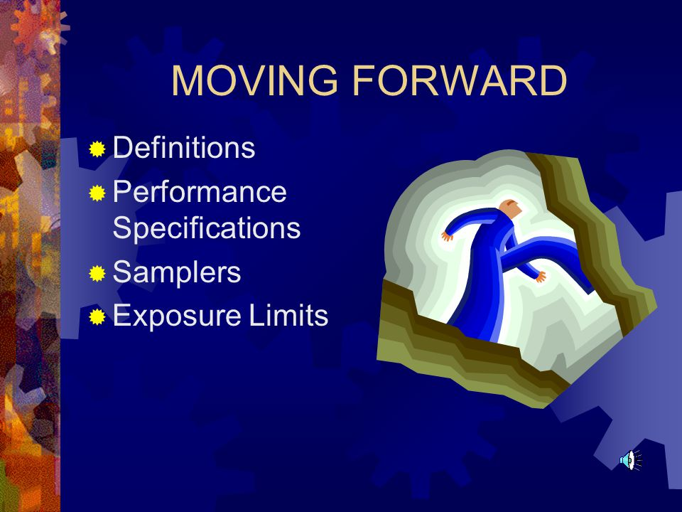 MOVING FORWARD Definitions Performance Specifications Samplers