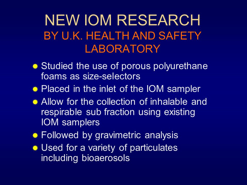 NEW IOM RESEARCH BY U.K. HEALTH AND SAFETY LABORATORY