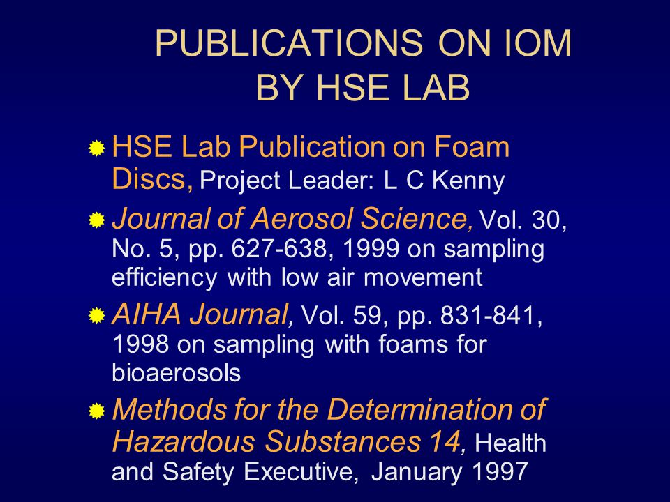 PUBLICATIONS ON IOM BY HSE LAB