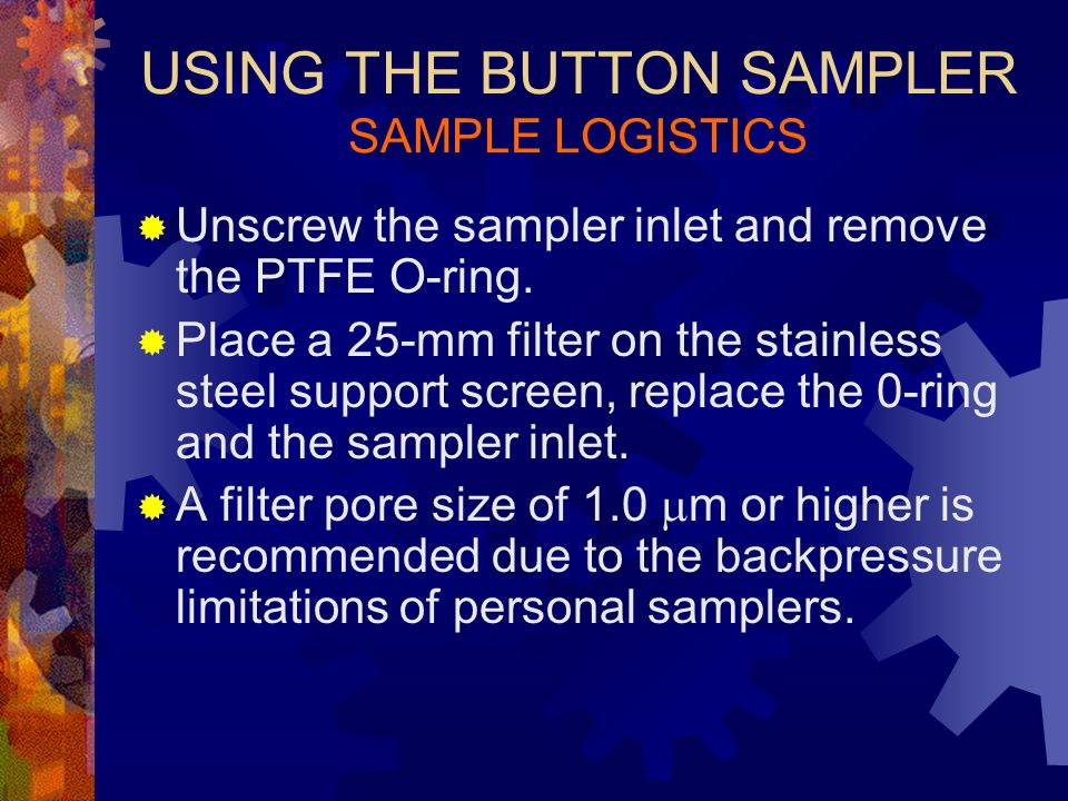 USING THE BUTTON SAMPLER SAMPLE LOGISTICS