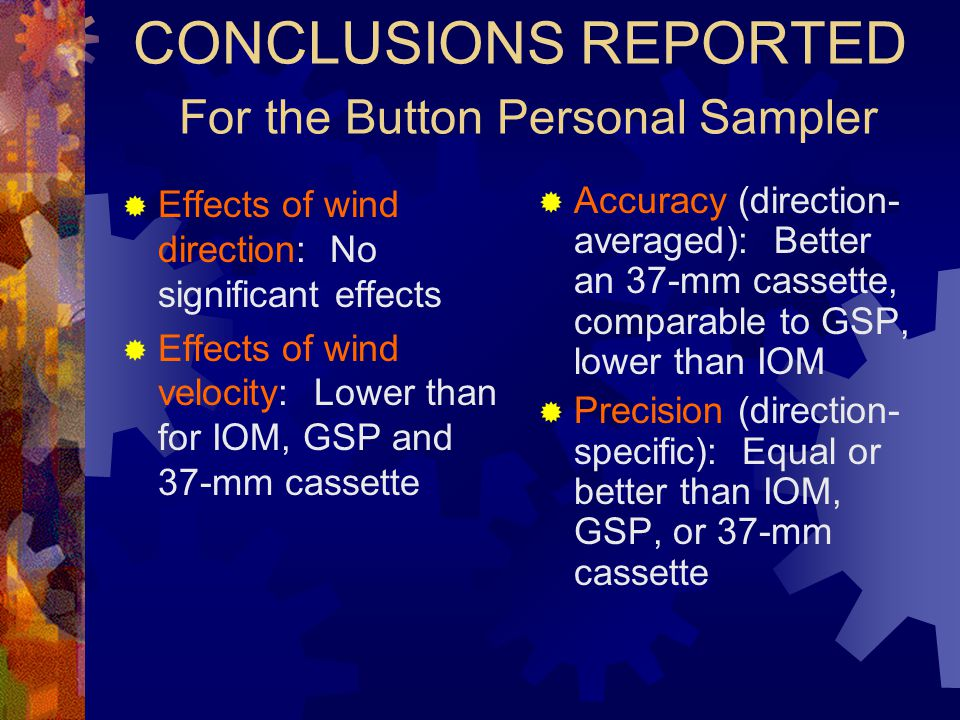CONCLUSIONS REPORTED For the Button Personal Sampler