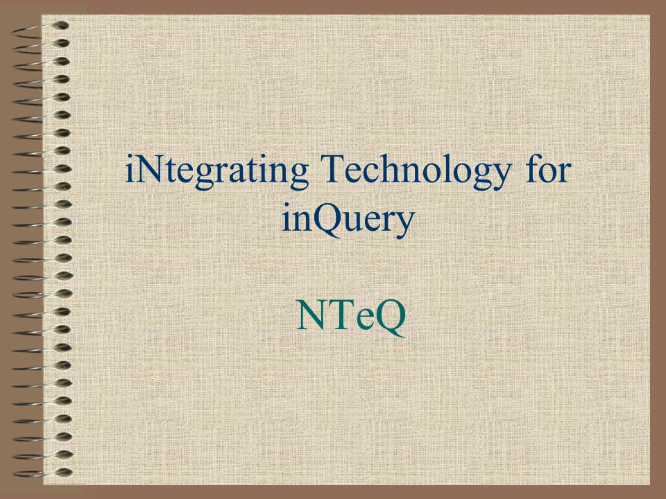 iNtegrating Technology for inQuery