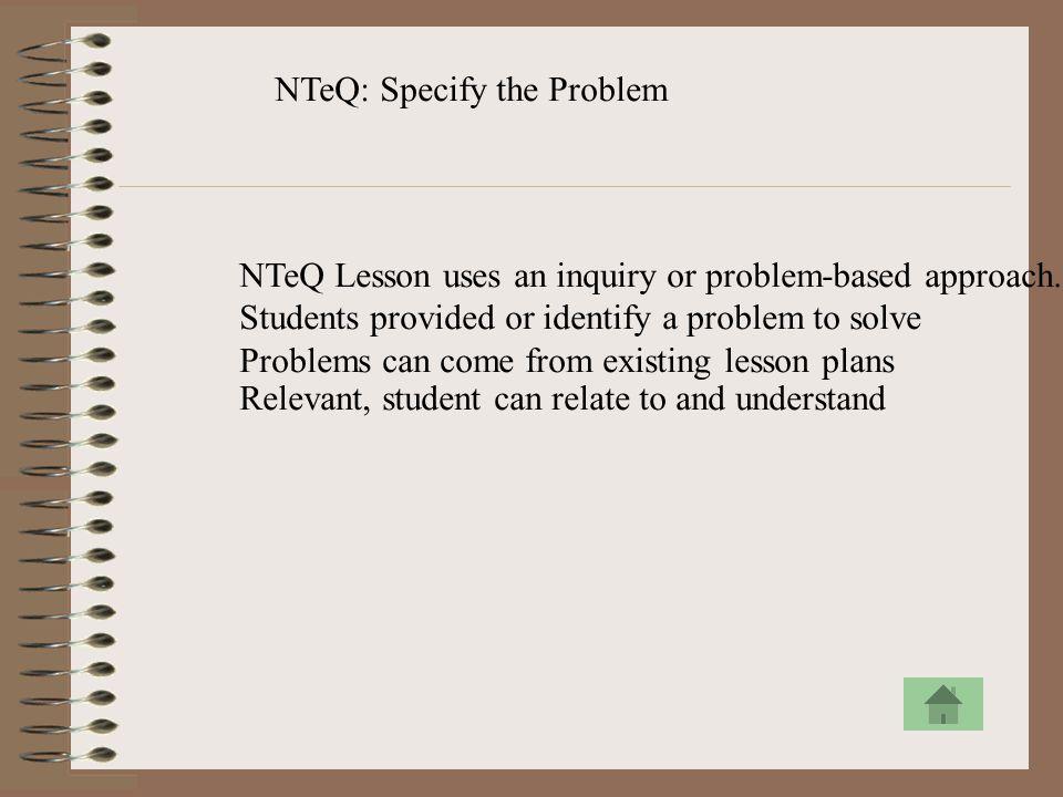 NTeQ: Specify the Problem