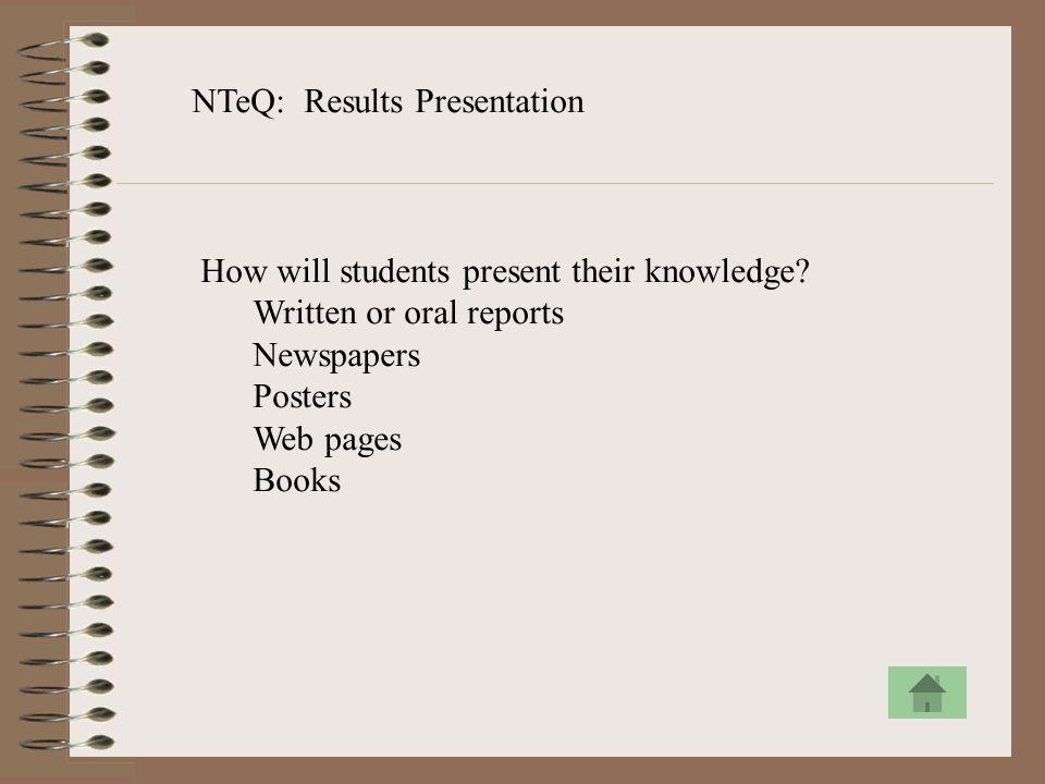 NTeQ: Results Presentation
