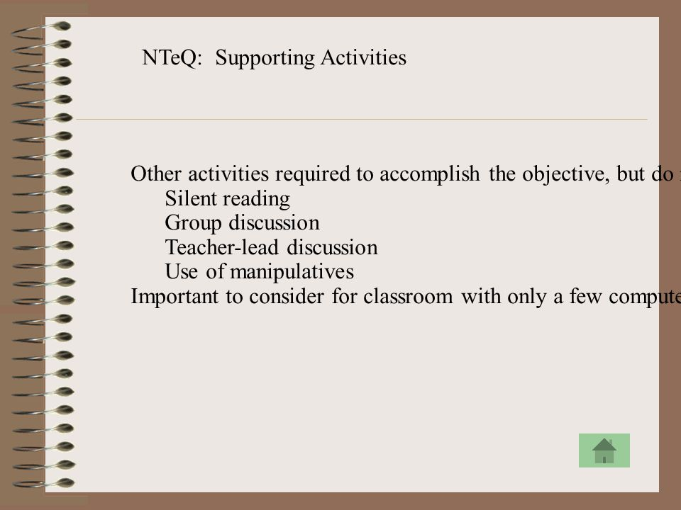 NTeQ: Supporting Activities