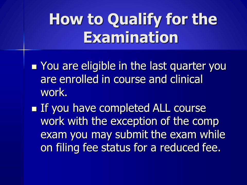 How to Qualify for the Examination