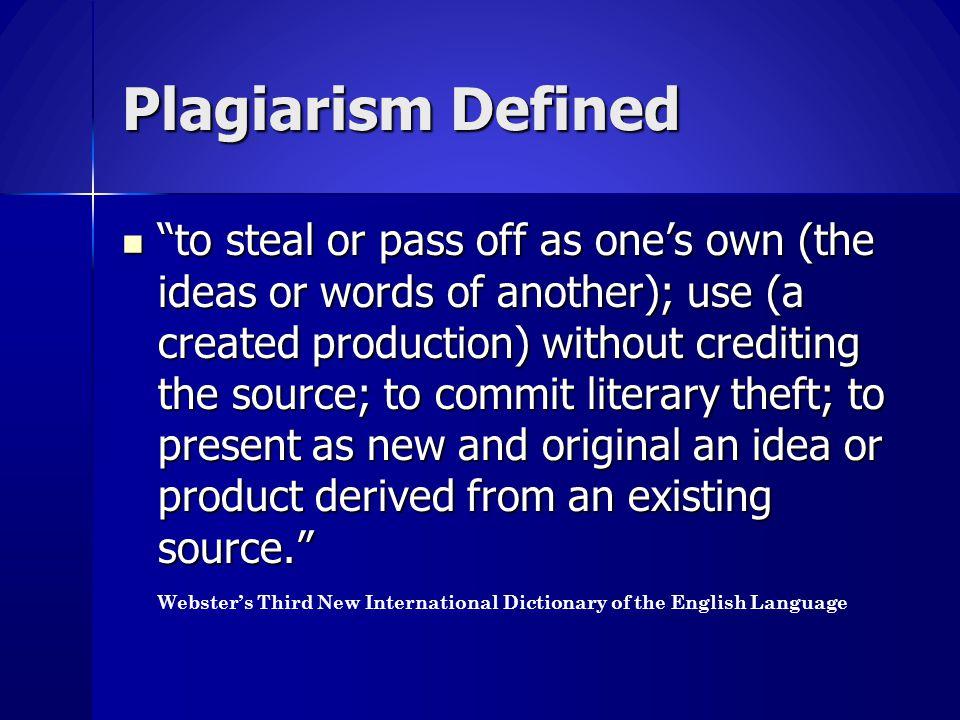 Plagiarism Defined