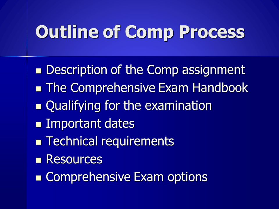 Outline of Comp Process
