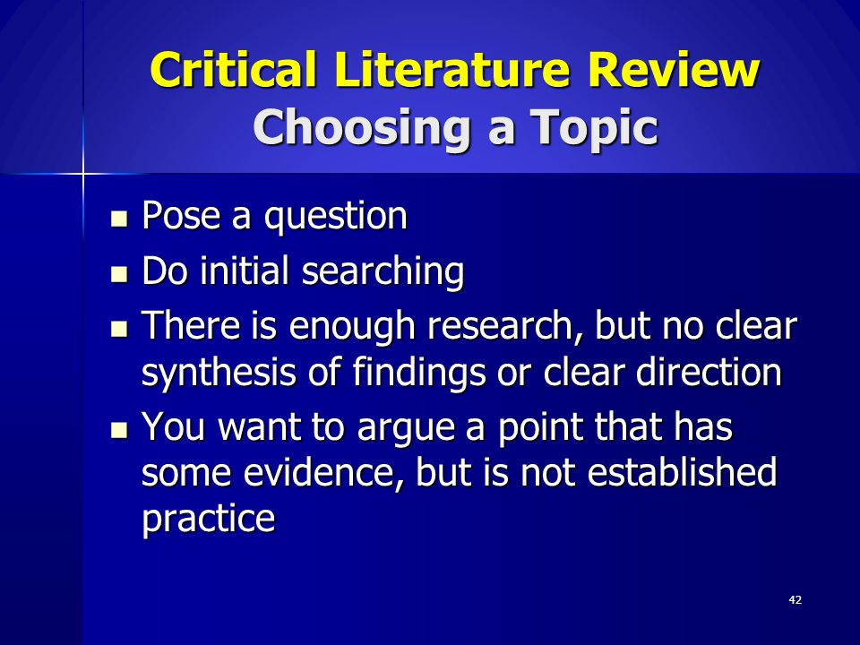 Critical Literature Review Choosing a Topic
