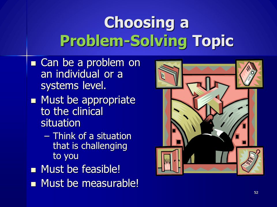 Choosing a Problem-Solving Topic