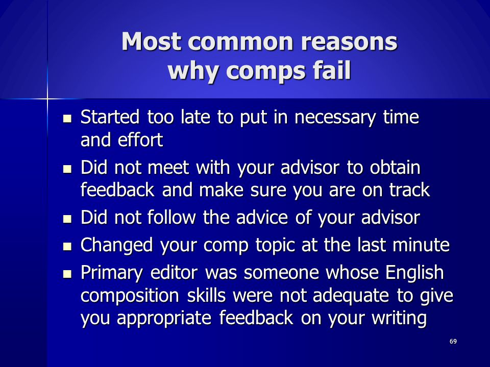 Most common reasons why comps fail