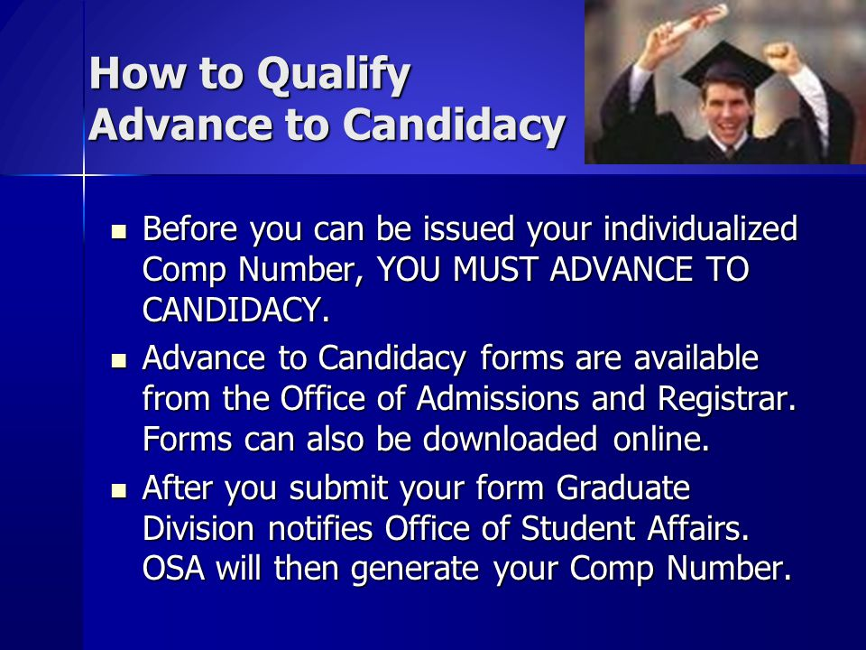 How to Qualify Advance to Candidacy
