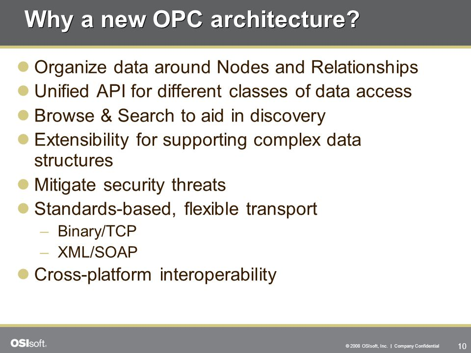 Why a new OPC architecture