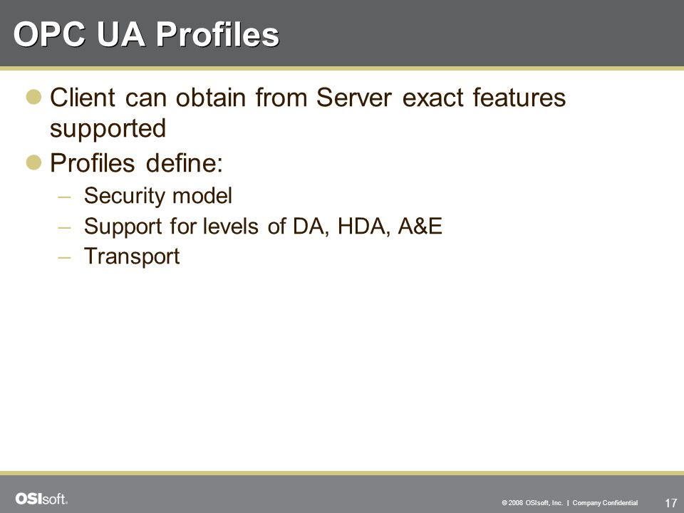 OPC UA Profiles Client can obtain from Server exact features supported