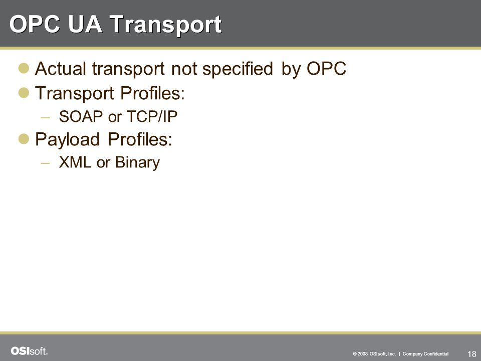 OPC UA Transport Actual transport not specified by OPC