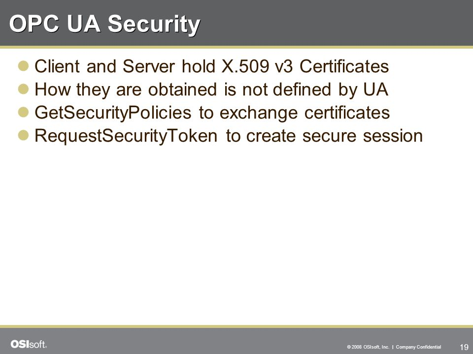 OPC UA Security Client and Server hold X.509 v3 Certificates