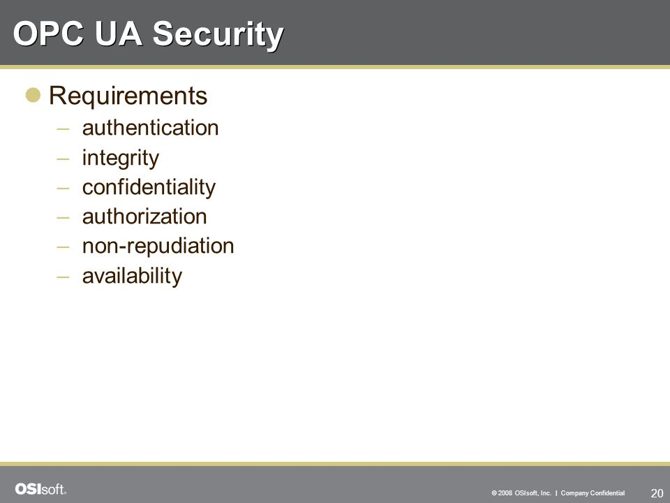 OPC UA Security Requirements authentication integrity confidentiality