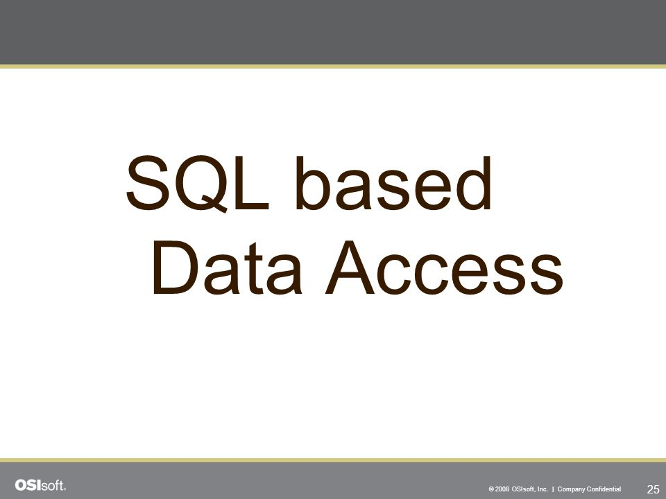 SQL based Data Access