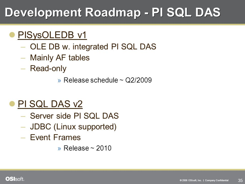 Development Roadmap - PI SQL DAS