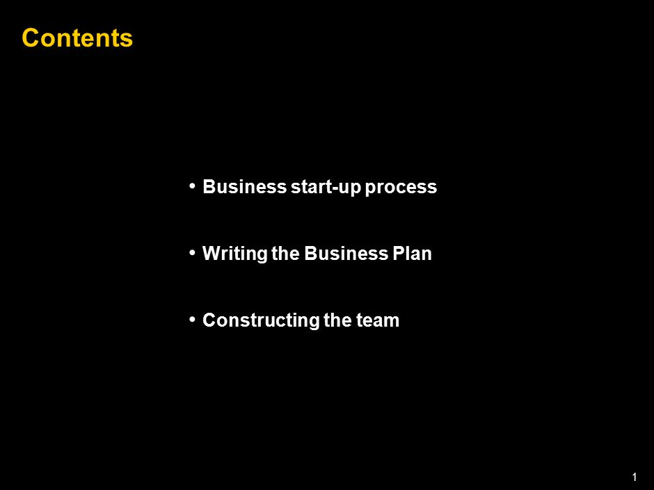 Contents Business start-up process Writing the Business Plan