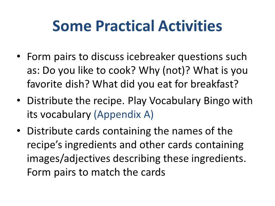 Some Practical Activities