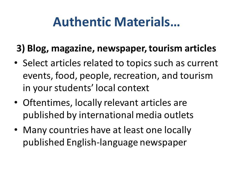 Authentic Materials… 3) Blog, magazine, newspaper, tourism articles