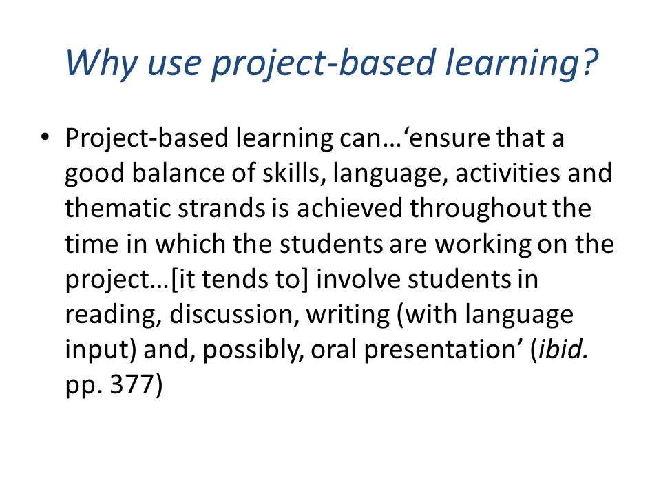 Why use project-based learning