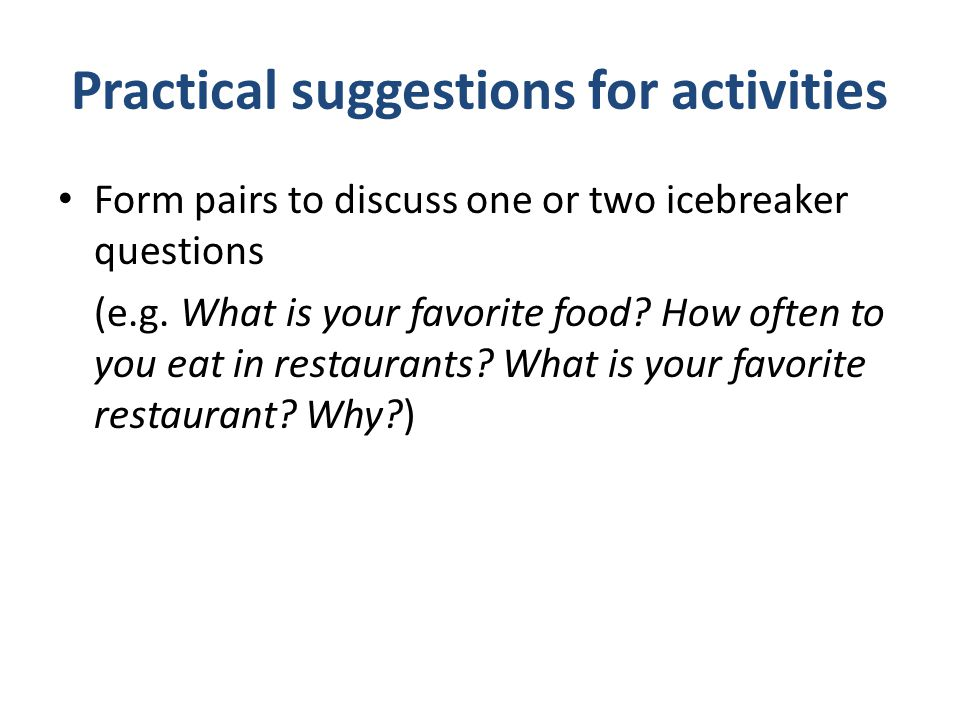Practical suggestions for activities