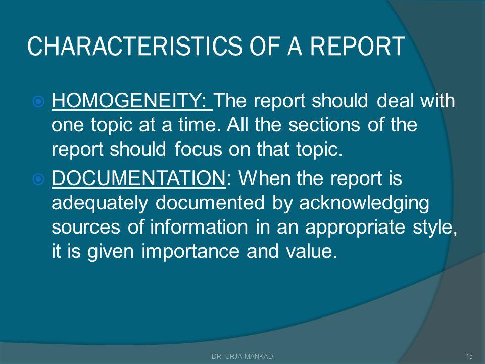 CHARACTERISTICS OF A REPORT