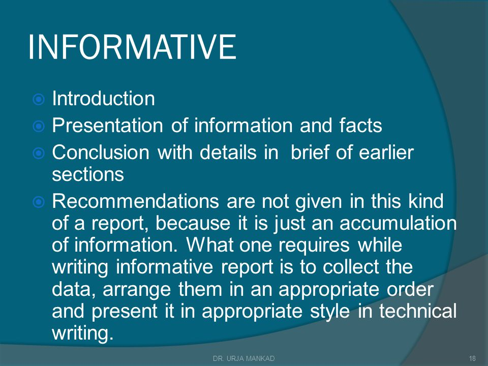 INFORMATIVE Introduction Presentation of information and facts