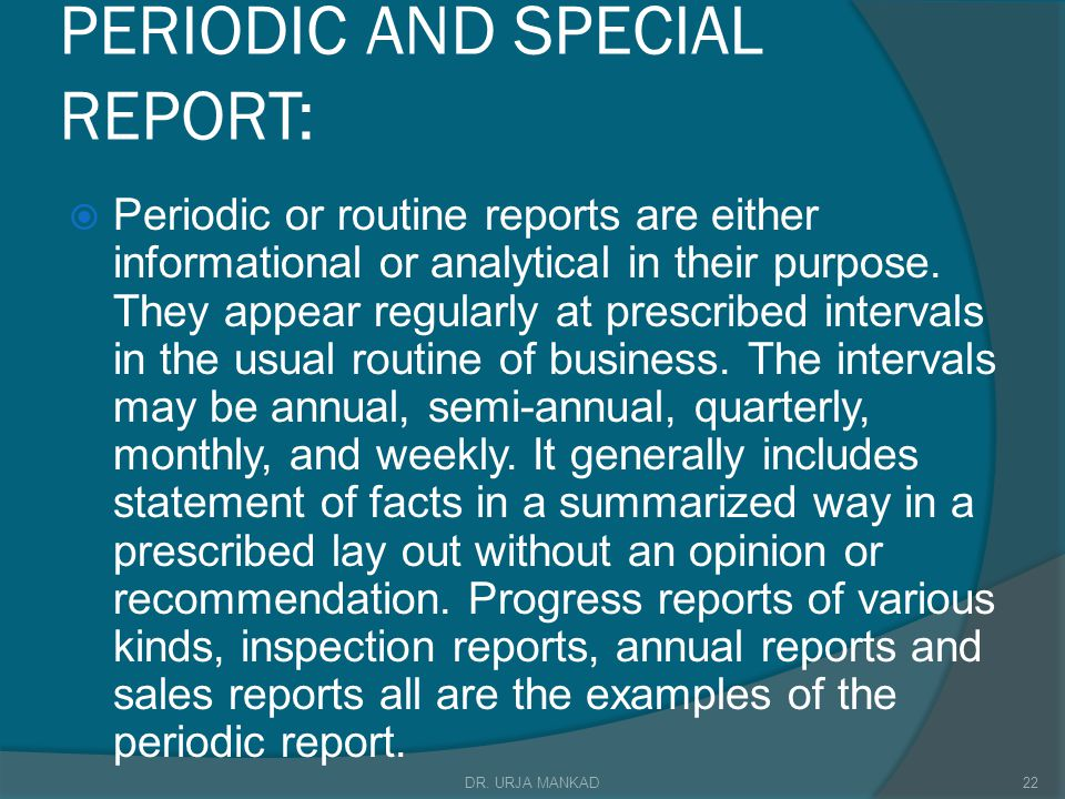 PERIODIC AND SPECIAL REPORT: