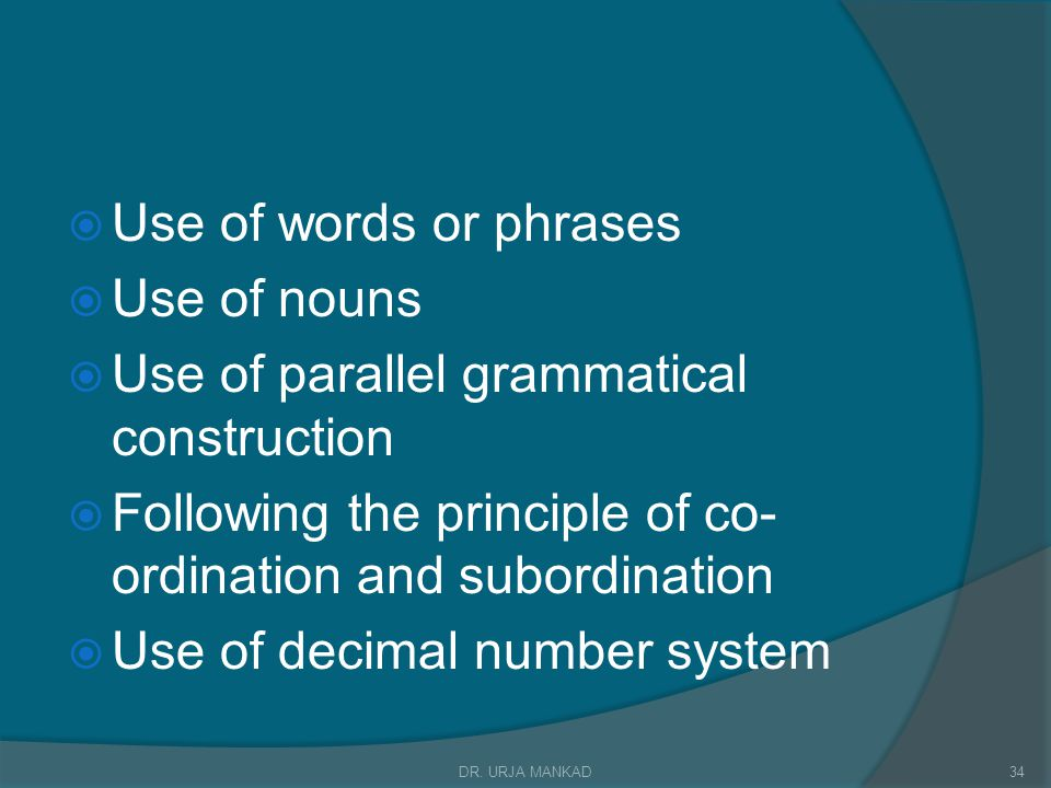 Use of parallel grammatical construction