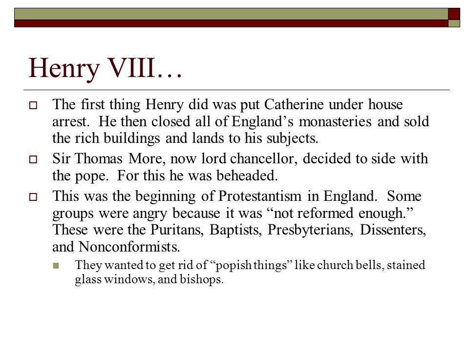 Henry VIII…