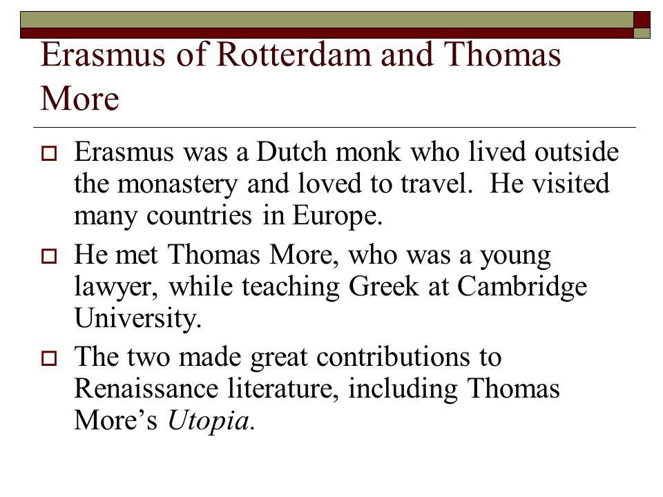 Erasmus of Rotterdam and Thomas More