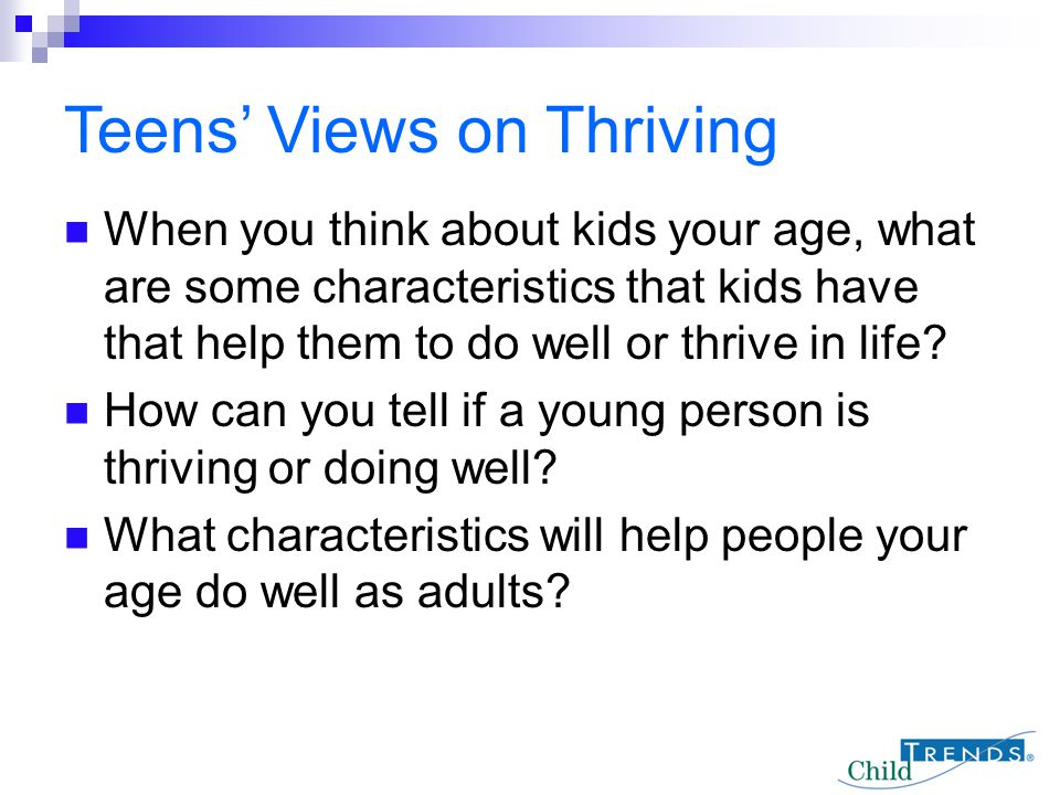 Teens' Views on Thriving