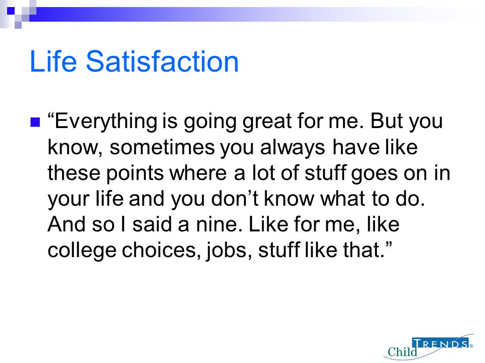 Life Satisfaction