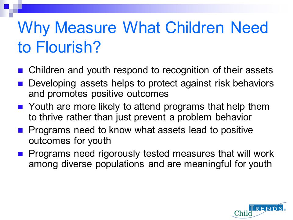 Why Measure What Children Need to Flourish