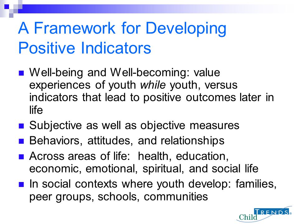 A Framework for Developing Positive Indicators