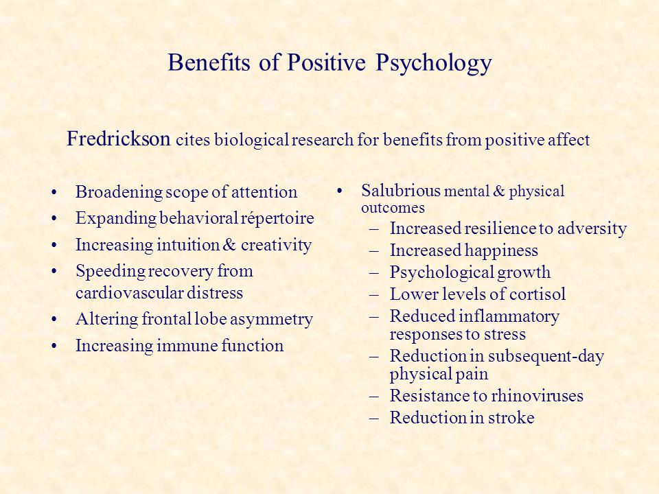 Benefits of Positive Psychology