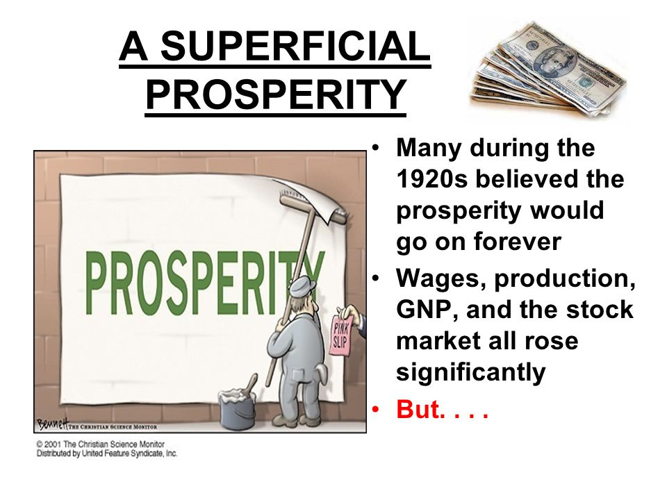 A SUPERFICIAL PROSPERITY