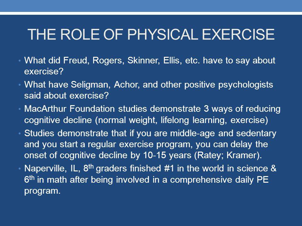 THE ROLE OF PHYSICAL EXERCISE
