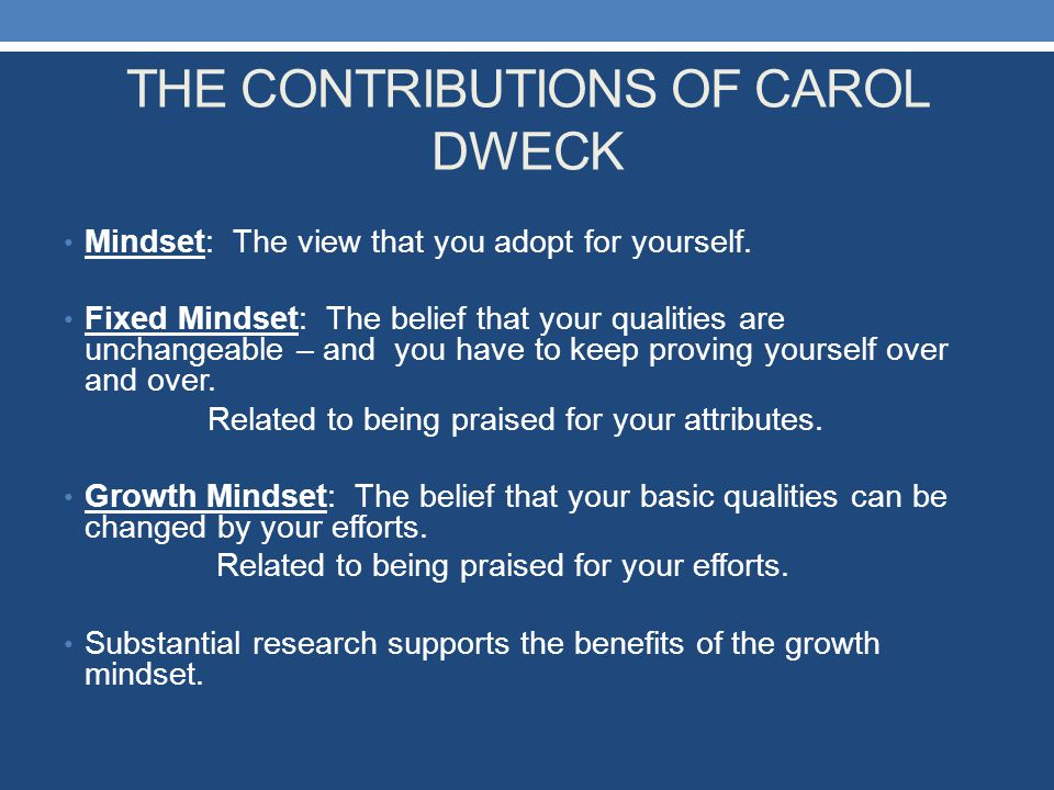 THE CONTRIBUTIONS OF CAROL DWECK