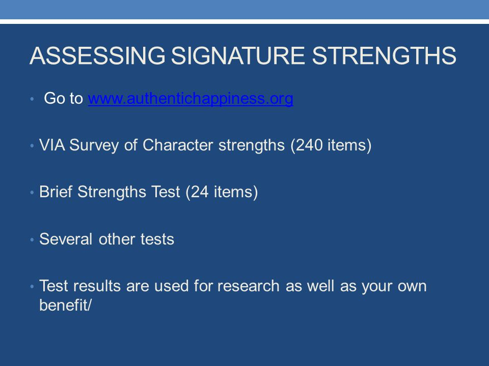 ASSESSING SIGNATURE STRENGTHS