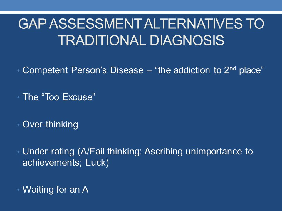 GAP ASSESSMENT ALTERNATIVES TO TRADITIONAL DIAGNOSIS
