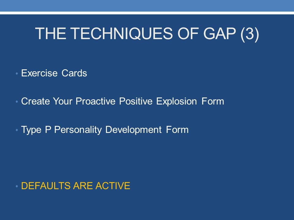 THE TECHNIQUES OF GAP (3)