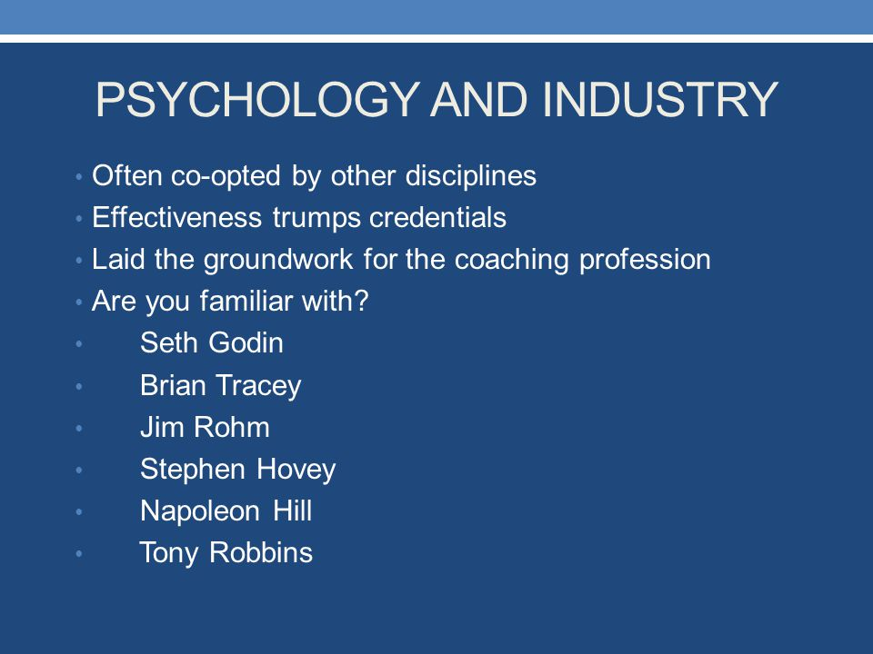 PSYCHOLOGY AND INDUSTRY