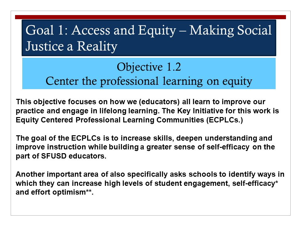 Center the professional learning on equity
